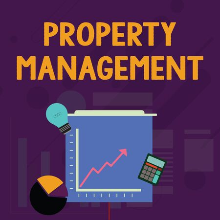 Word writing text Property Management. Business photo showcasing Overseeing of Real Estate Preserved value of Facility Investment Icons of Pie and Line Chart with Arrow Going Up, Bulb, Calculator