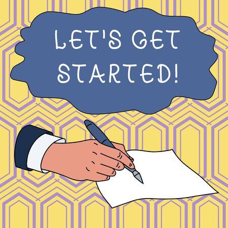 Pismo ręczne pisanie tekstu Let S Get Started. Zdjęcie koncepcyjne zachęcające kogoś do rozpoczęcia czegoś Mężczyzna Ręka Formalny garnitur Trzymający długopis Pusta kartka papieru Pisanie
