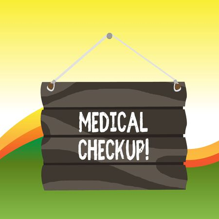 Text sign showing Medical Checkup. Business photo text thorough physical examination includes variety of tests Hook Up Blank Sign Plate. Empty Wooden Signboard with Lope for Hang