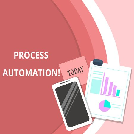 Handwriting text Process Automation. Conceptual photo Transformation Streamlined Robotic To avoid Redundancy Layout Smartphone Off Sticky Notes Clipboard with Pie Chart and Bar Graph Stock Photo