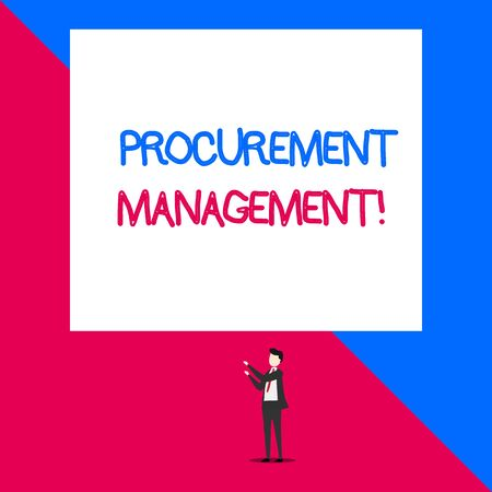 Writing note showing Procurement Management. Business concept for buying Goods and Services from External Sources Isolated view man standing pointing upwards two hands big rectangle