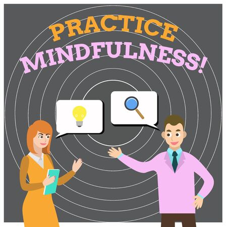 Conceptual hand writing showing Practice Mindfulness. Concept meaning achieve a State of Relaxation a form of Meditation Business Partners Colleague Jointly Seeking Problem Solution