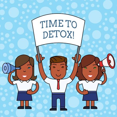 Writing note showing Time To Detox. Business concept for when you purify your body of toxins or stop consuming drug People with Banner, Megaphone and Spy Glass Demonstration