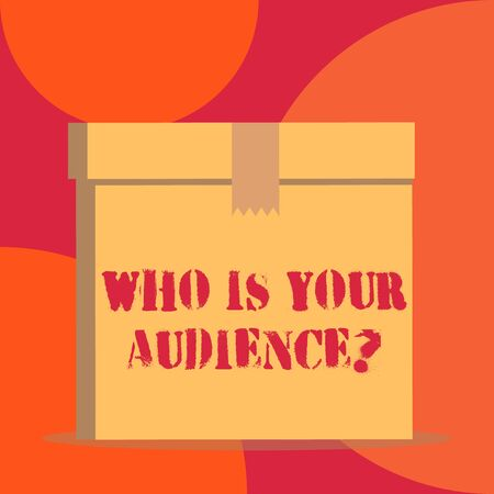 Text sign showing Who Is Your Audience Question. Business photo showcasing who is watching or listening to it Close up front view open brown cardboard sealed box lid. Blank background