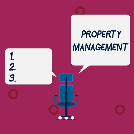 Conceptual hand writing showing Property Management. Concept meaning Overseeing of Real Estate Preserved value of Facility Wheeled work chair with three wheels and two arms present speech