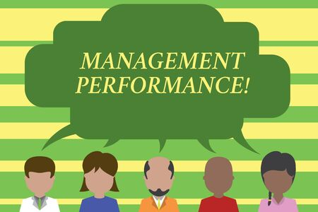 Text sign showing Management Performance. Business photo text feedback on Managerial Skills and Competencies Five different races persons sharing blank speech bubble. People talking