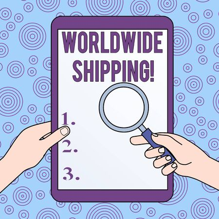 Conceptual hand writing showing Worldwide Shipping. Concept meaning Sea Freight Delivery of Goods International Shipment Hands Holding Magnifying Glass Against Switched Off Tablet