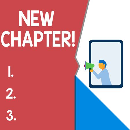 Text sign showing New Chapter. Business photo text Starting ultimately something goals created in your mind Isolated geometrical background man chest holding megaphone speech bubble