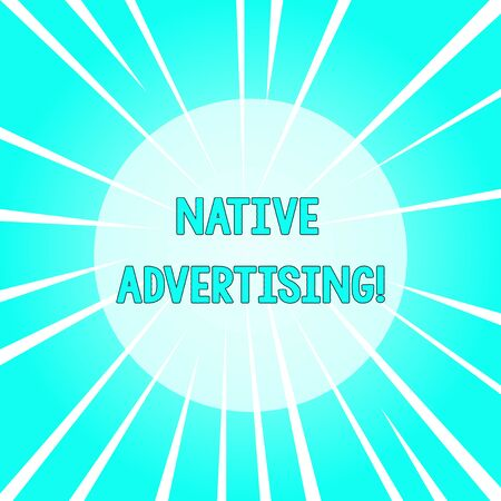 Text sign showing Native Advertising. Business photo text Online Paid Ads Match the Form Function of Webpage Sunburst Explosion Different Size White Beams Halftone Center Perspective