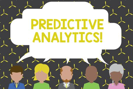 Handwriting text Predictive Analytics. Conceptual photo Optimize Collection Achieve CRM Identify Customer Five different races persons sharing blank speech bubble. People talking