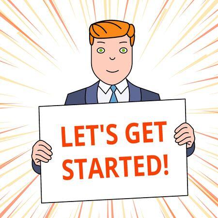 Escritura de texto Let S Get Started. Foto conceptual alentar a alguien a comenzar a hacer algo Hombre sonriente sosteniendo traje formal gran cartel en blanco delante de él Foto de archivo