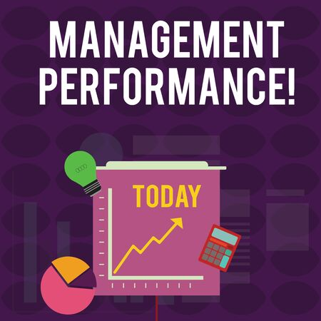 Handwriting text writing Management Perforanalysisce. Conceptual photo feedback on Managerial Skills and Competencies Investment Icons of Pie and Line Chart with Arrow Going Up, Bulb, Calculator Stock Photo