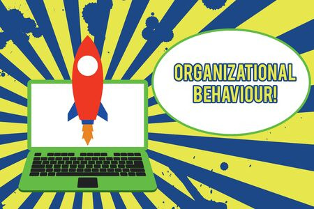 Text sign showing Organizational Behaviour. Business photo showcasing the study of the way showing interact within groups Launching rocket up laptop . Startup project. Developing goal objectives