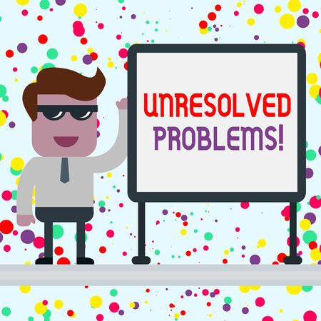 Conceptual hand writing showing Unresolved Problems. Concept meaning those Queries no one can answer Unanswerable Questions Office Worker Sunglass Blank Whiteboard Meeting Presentation