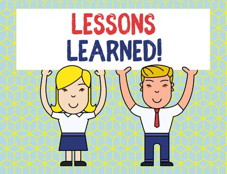 Handwriting text Lessons Learned. Conceptual photo experiences distilled project that should actively taken Two Smiling People Holding Big Blank Poster Board Overhead with Both Hands
