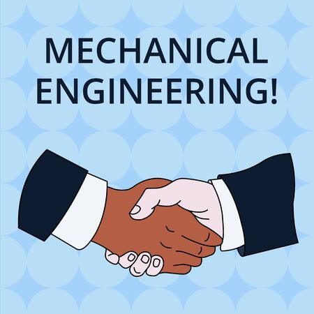 Word writing text Mechanical Engineering. Business photo showcasing deals with Design Manufacture Use of Machines Hand Shake Multiracial Male Business Partners Colleagues Formal Shirt Suit Imagens - 124491388