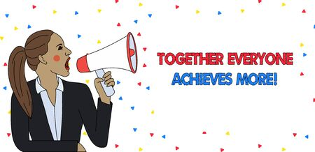 Text sign showing Together Everyone Achieves More. Business photo text Members create synergy with strong sense mutual commitment Young Woman Jacket Ponytail Shouting into Loudhailer Rectangular Text Box