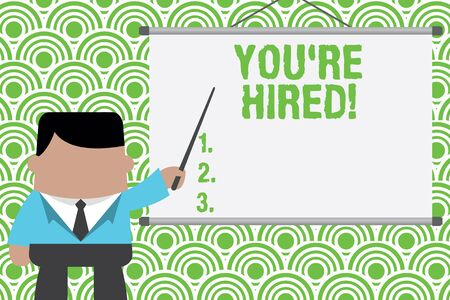 Text sign showing You Re Hired. Business photo text Used by huanalysis resources indicate employee that he is got job Businessman standing in front projector screen pointing project idea