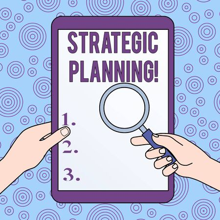 Conceptual hand writing showing Strategic Planning. Concept meaning Organizational Management Activity Operation Priorities Hands Holding Magnifying Glass Against Switched Off Tablet Imagens