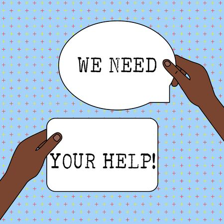 Conceptual hand writing showing We Need Your Help. Concept meaning asking someone to stand with you against difficulty Two Figured Tablets Signs Held in Hands One Above Other Text Space Stock Photo