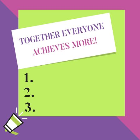 Text sign showing Together Everyone Achieves More. Business photo text Members create synergy with strong sense mutual commitment Big blank square rectangle stick above small megaphone left down corner