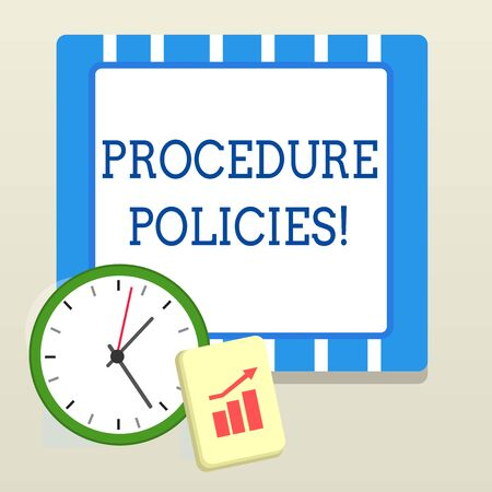 Word writing text Procedure Policies. Business photo showcasing Steps to Guiding Principles Rules and Regulations Layout Wall Clock Notepad with Escalating Bar Graph and Arrow Pointing Up