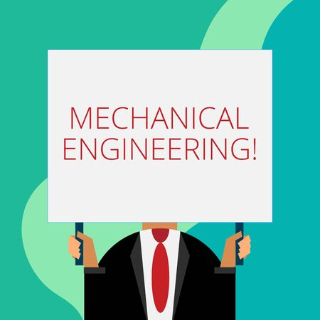 Handwriting text writing Mechanical Engineering. Conceptual photo deals with Design Manufacture Use of Machines Just man chest dressed dark suit tie no face holding blank big rectangle Imagens - 124458177