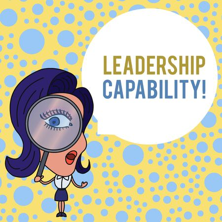 Word writing text Leadership Capability. Business photo showcasing what a Leader can build Capacity to Lead Effectively Woman Looking Trough Magnifying Glass Big Eye Blank Round Speech Bubble