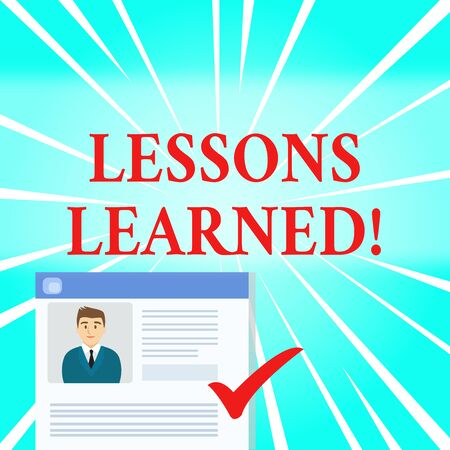 Text sign showing Lessons Learned. Business photo showcasing experiences distilled project that should actively taken Curriculum Vitae Resume of Young Male Candidate Marked by Colored Checkmark