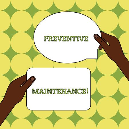 Text sign showing Preventive Maintenance. Business photo text Avoid Breakdown done while machine still working Two Blank Figured Tablets Signs Held in Hands One Above Other Text Space