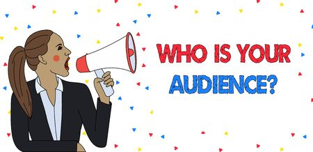 Text sign showing Who Is Your Audience Question. Business photo text who is watching or listening to it Young Woman Jacket Ponytail Shouting into Loudhailer Rectangular Text Box