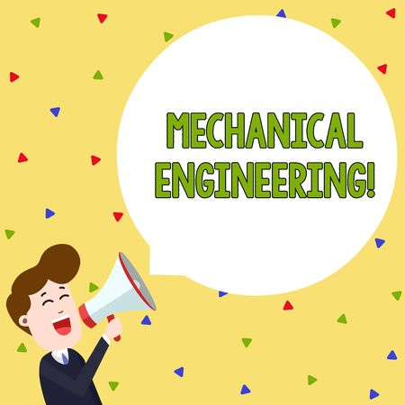Word writing text Mechanical Engineering. Business photo showcasing deals with Design Manufacture Use of Machines Young Man Shouting into Megaphone Floating Round Shape Empty Speech Bubble