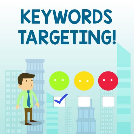 Word writing text Keywords Targeting. Business photo showcasing Use Relevant Words to get High Ranking in Search Engines White Male Questionnaire Survey Choice Checklist Satisfaction Green Tick