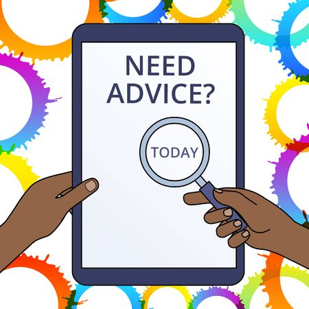 Conceptual hand writing showing Need Advice Question. Concept meaning Asking someone if he want recommendations or guidance Hands Holding Magnifying Glass Against Switched Off Tablet