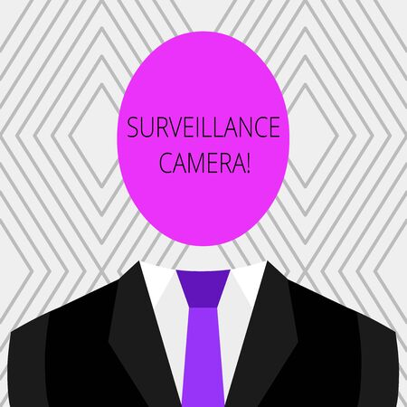 Handwriting text Surveillance Camera. Conceptual photo Closed Circuit Television transmit signal on monitors Symbolic Drawing Emblematic Figure of Man Formal Suit Oval Faceless Head