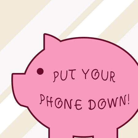 Word writing text Put Your Phone Down. Business photo showcasing end telephone connection saying goodbye caller Side view big piggy bank with abstract geometrical background flat design