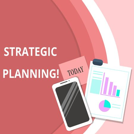 Handwriting text Strategic Planning. Conceptual photo Organizational Management Activity Operation Priorities Layout Smartphone Off Sticky Notes Clipboard with Pie Chart and Bar Graph
