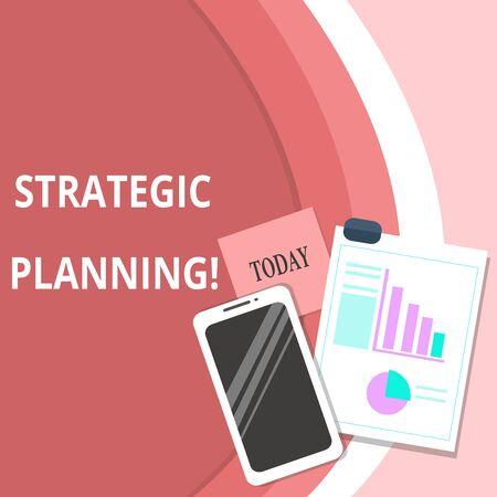 Planificación estratégica de texto de escritura a mano. Foto conceptual Gestión Organizacional Actividad Operación Prioridades Diseño Smartphone Off Notas adhesivas Portapapeles con gráfico circular y gráfico de barras