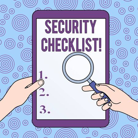 Conceptual hand writing showing Security Checklist. Concept meaning Protection of Data and System Guide on Internet Theft Hands Holding Magnifying Glass Against Switched Off Tablet Reklamní fotografie