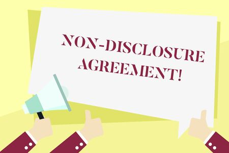 Word writing text Non Disclosure Agreement. Business photo showcasing Legal Contract Confidential Material or Information Hand Holding Megaphone and Other Two Gesturing Thumbs Up with Text Balloon