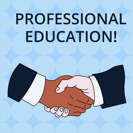 Word writing text Professional Education. Business photo showcasing Continuing Education Units Specialized Training Hand Shake Multiracial Male Business Partners Colleagues Formal Shirt Suit