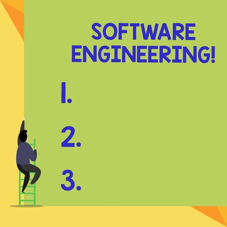 Writing note showing Software Engineering. Business concept for Program Development in Systematic Quantifiable approach Back view Man climbing up staircase ladder lying big blank rectangle
