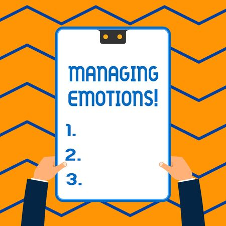 Word writing text Managing Emotions. Business photo showcasing ability be open to feelings and modulate them in oneself White rectangle clipboard with blue frame has two holes holds by hands