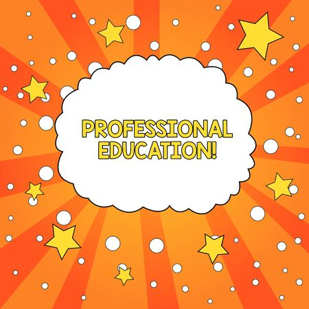 Word writing text Professional Education. Business photo showcasing Continuing Education Units Specialized Training Blank Speech Bubble Cloud Orange Tone Sunburst Background Stars Circles 写真素材