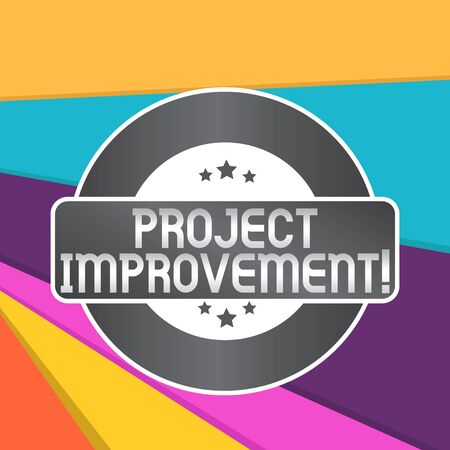 Word writing text Project Improvement. Business photo showcasing Methods Techniques to accomplish a defined Objective Colored Round Shape Label Badge Stars Blank Rectangular Text Box Award