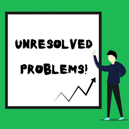 Writing note showing Unresolved Problems. Business concept for those Queries no one can answer Unanswerable Questions Young man standing pointing up rectangle Geometric background