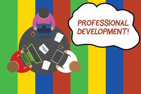 Conceptual hand writing showing Professional Development. Concept meaning Learning to earn or maintain Mastery Credentials Working table male employees electronic devices coffee cup 版權商用圖片