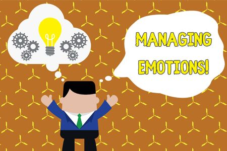 Text sign showing Managing Emotions. Business photo showcasing ability be open to feelings and modulate them in oneself Standing man suit hands up imaginary bubble light bulb gears working together