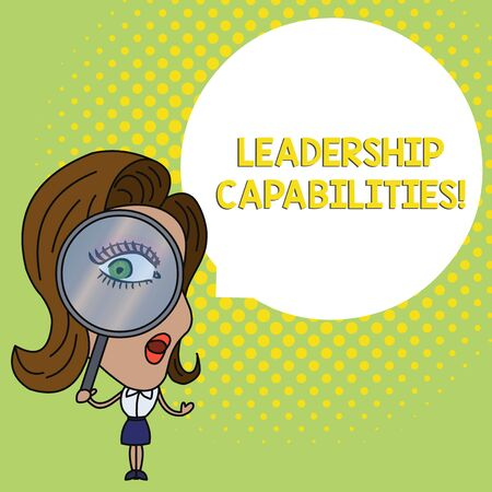 Conceptual hand writing showing Leadership Capabilities. Concept meaning Set of Perforanalysisce Expectations a Leader Competency Woman Looking Trough Magnifying Glass Big Eye Speech Bubble Фото со стока