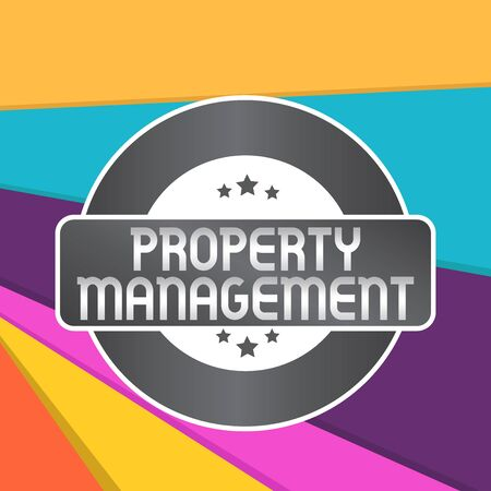 Word writing text Property Management. Business photo showcasing Overseeing of Real Estate Preserved value of Facility Colored Round Shape Label Badge Stars Blank Rectangular Text Box Award